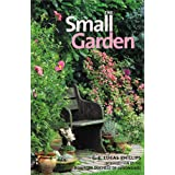 The Small Gardenby C. E. Lucas Phillips