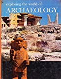 Exploring the world of archaeology,