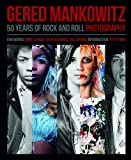 Gered Mankowitz: 50 Years of Rock and Roll Photography (1847960650) by Southall, Brian