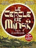 """Afficher """"Le Cercle de Minsk n° 1 Le Maillon perdu"""""""