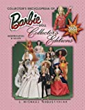 img - for Collector's Ency of Barbie Doll Collector's Editions (Collector's Encyclopedia of Barbie Doll) book / textbook / text book