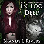 In Too Deep: Others of Edenton, Book 1 | Brandy L. Rivers