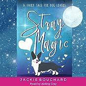 Stray Magic   [Jackie Bouchard]