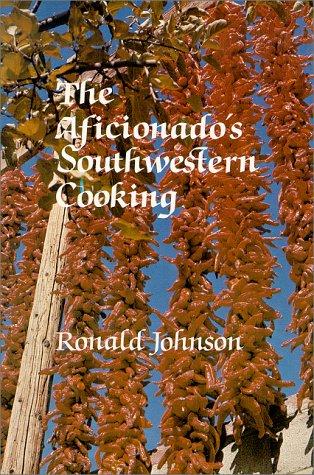 Aficionados Southwestern Cooking PDF