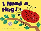 I Need a Hug (Kids Are Authors Picture Book Ser.)