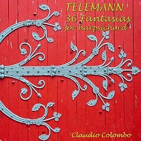 Georg Philipp Telemann : 36 Fantasias for Harpsichord