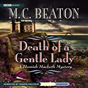 Death of a Gentle Lady: A Hamish Macbeth Mystery | [M. C. Beaton]