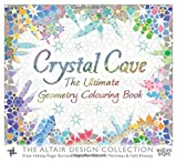 img - for Crystal Cave: The Ultimate Geometry Colouring Book (The Altair Design Collection) book / textbook / text book