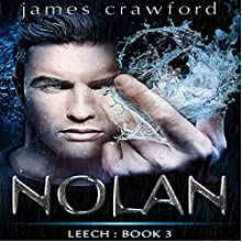 Nolan: Leech, Book 3 Audiobook by James Crawford Narrated by Jason Lovett