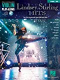 Lindsey Stirling Hits: Violin Play-Along Volume 45 (Hal Leonard Violin Play Along)