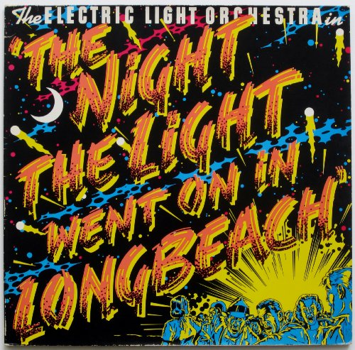 Electric Light Orchestra: The Night The Lights Went Out In Long Beach