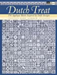 Dutch Treat: 196 Applique Blocks Insp...