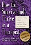 How to Survive and Thrive as A Therap...