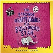 The Strange Disappearance of a Bollywood Star: Baby Ganesh Agency, Book 3 | Vaseem Khan