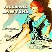 The Scroll Lawyers | [R. J. Jagger]