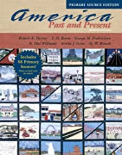 America Past and Present Combined Volume by Robert A. Divine