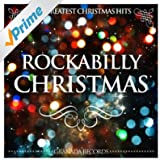 Rockabilly Christmas (The Greatest Christmas Hits)