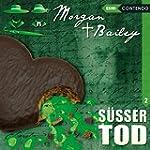 Morgan & Bailey 02: S��er Tod (Morgan...