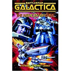 Battlestar Galactica: The Memory Machine by Roger McKenzie,&#32;Klaus Janson and Tom DeFalco
