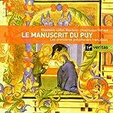 echange, troc Ensemble Gilles Binchois - Les Premières Polyphonies françaises (XIe siècle) - Le Manuscrit du Puy