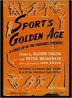 sports in the golden age history essay Some of his best prose can be found in the essays he wrote for the american   place where the history of that golden era is so beautifully and fully told  even if , as sports illustrated put it a half-century ago, the daily racing.