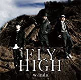w-inds.「FLY HIGH」