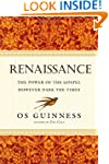 Renaissance: The Power of the Gospel...