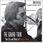The Grand Tour: The Life and Music of George Jones | Rich Kienzle