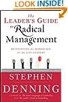 The Leader's Guide to Radical Managem...