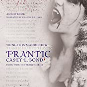 Frantic: The Frenzy Series, Book 2 | Casey L. Bond