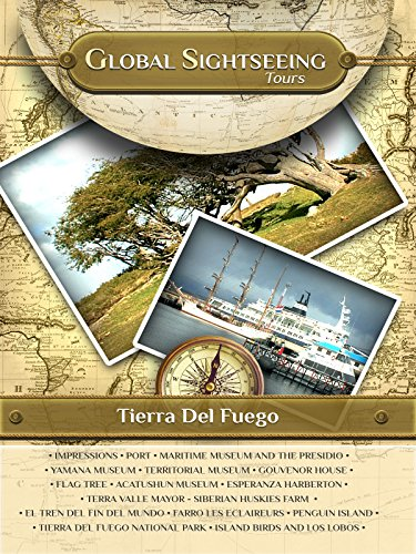 TIERRA del FUEGO, South America- Global Sightseeing Tours on Amazon Prime Video UK