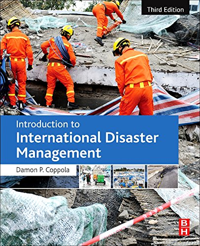 Introduction to International Disaster Management, Third Edition