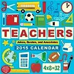 Teachers 2015 Day-to-Day Calendar: Jo...