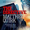 The Directive (       UNABRIDGED) by Matthew Quirk Narrated by Jay Snyder