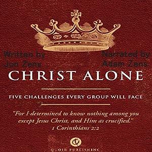 Christ Alone Audiobook