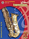 img - for Band Expressions, Book Two Student Edition: Alto Saxophone, Book & CD (Expressions Music Curriculum(tm)) book / textbook / text book