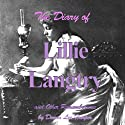 The Diary of Lillie Langtry (       UNABRIDGED) by Donna Lee Harper Narrated by Lynne M. Smelser