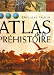 Atlas de la Pr�histoire