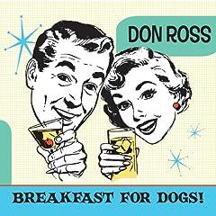 Breakfast For Dogs