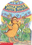 Little Duck's Easter Surprise (Mini Egg Books) (043969681X) by Krulik, Nancy E.