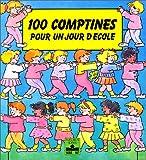 echange, troc Ann Rocard - 100 comptines pour un jour d'école
