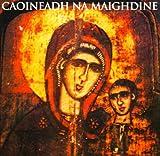 Caoineadh Na Maighdine