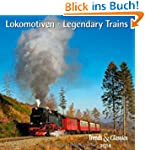 Lokomotiven - Legendary Trains 2014....