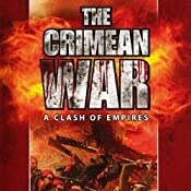 The Crimean War: A Clash of Empires | [Thomas Vaughan]