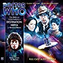 Doctor Who - Destination Nerva Audiobook by Nicholas Briggs Narrated by Tom Baker, Louise Jameson, Raquel Cassidy