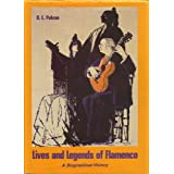 Lives and Legends of Flamencoby D. E. Pohren