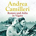Romeo und Julia in Vigata (       UNABRIDGED) by Andrea Camilleri Narrated by Ronny Great