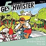 In der sonderbaren Villa (5 Geschwister 7) | Günter Schmitz
