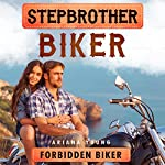 Forbidden Biker: Stepbrother Biker | Ariana Young