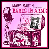 Babes in Arms-Mary Martin